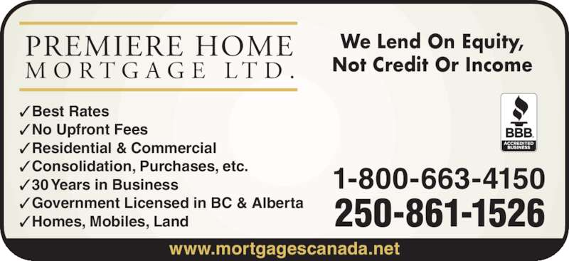 Premiere mortgage 200 586 leon ave kelowna bc for Land home mortgage