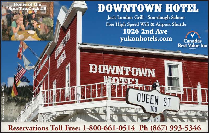 Downtown Hotel (867-993-5346) - Display Ad - 1026 2nd Ave