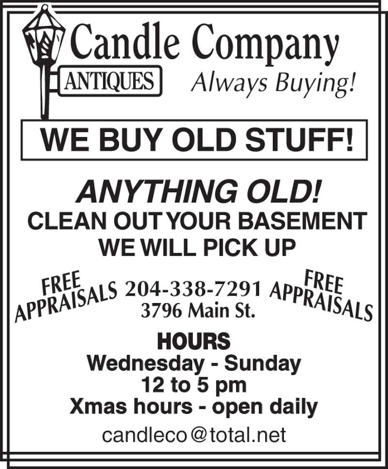 Candle Company Antiques (204-338-7291) - Display Ad - Wednesday - Sunday 12 to 5 pm Xmas hours - open daily 204-338-7291