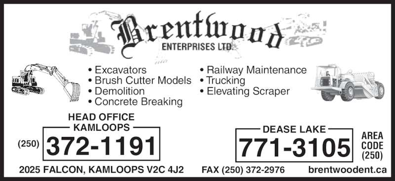 Brentwood Enterprises Ltd (250-372-1191) - Annonce illustrée======= -