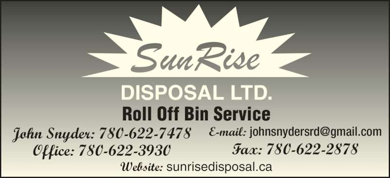 Fox Creek (AB) Canada  City pictures : Sun Rise Disposal Ltd 780 622 7478 Display Ad DISPOSAL LTD. John ...