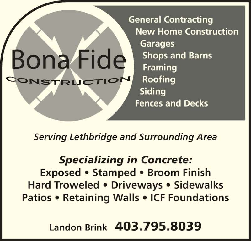 Bona Fide Construction Po Box 1807 Stn Main Lethbridge Ab
