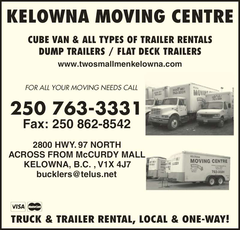 Kelowna Moving Centre Opening Hours 2800 Highway 97 N