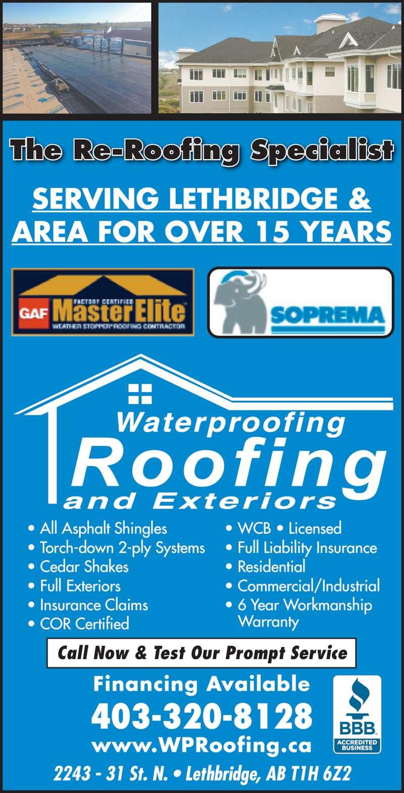 Waterproofing Roofing Opening Hours 2243 31 St N