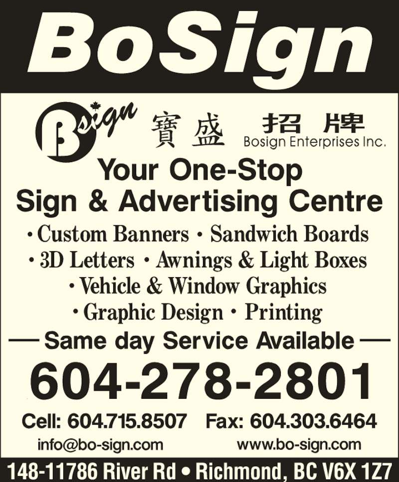 Bosign Enterprises Inc (604-278-2801) - Display Ad - 148-11786 River Rd ? Richmond, BC V6X 1Z7
