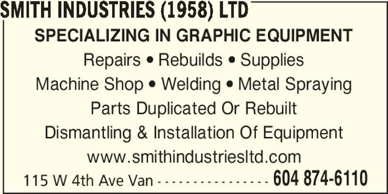 Smith Industries (1958) Ltd (604-874-6110) - Annonce illustrée======= -