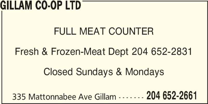 Gillam Co-op Ltd (204-652-2661) - Annonce illustrée======= -