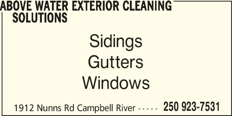 Above Water Exterior Cleaning Solutions Campbell River BC 1912 Nunns Rd