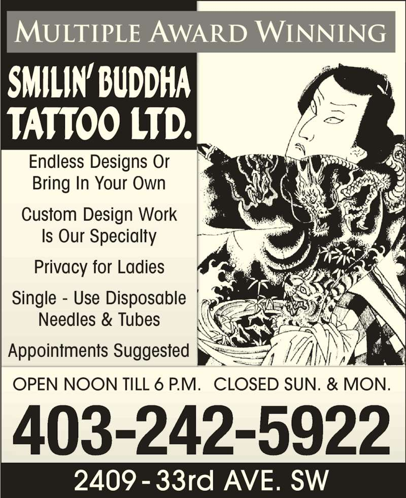 Smilin 39 buddha tattoo ltd 2409 33 ave sw calgary ab for Smilin buddha tattoo calgary ab