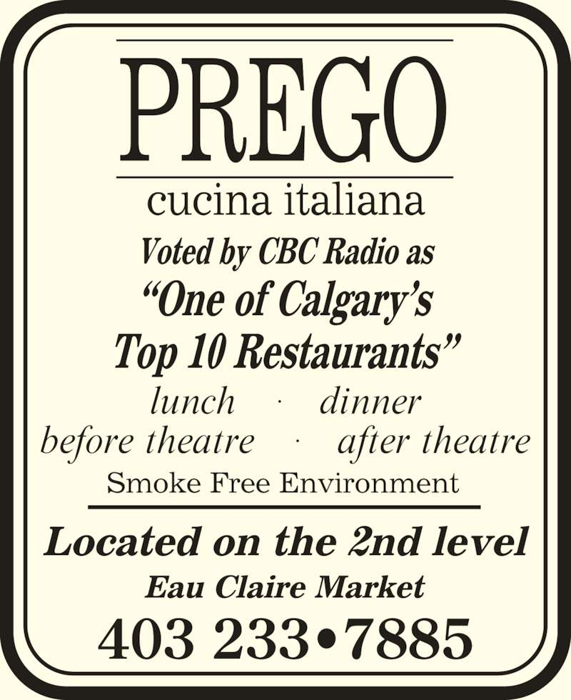 Prego Cucina Italiana (403-233-7885) - Display Ad - 403 233?7885