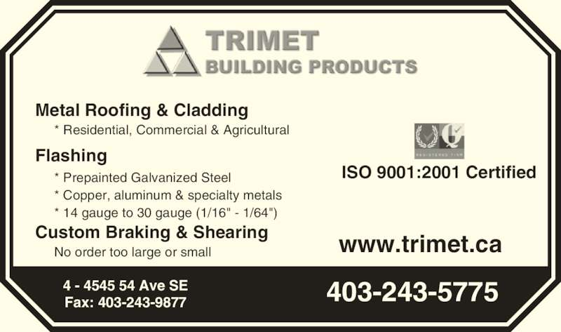 Trimet Building Products Inc (403-243-5775) - Annonce illustrée======= -