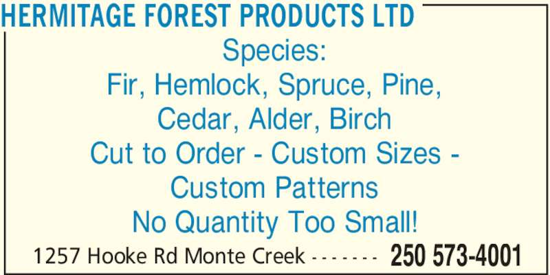 Hermitage Forest Products Ltd Monte Creek Bc 1257