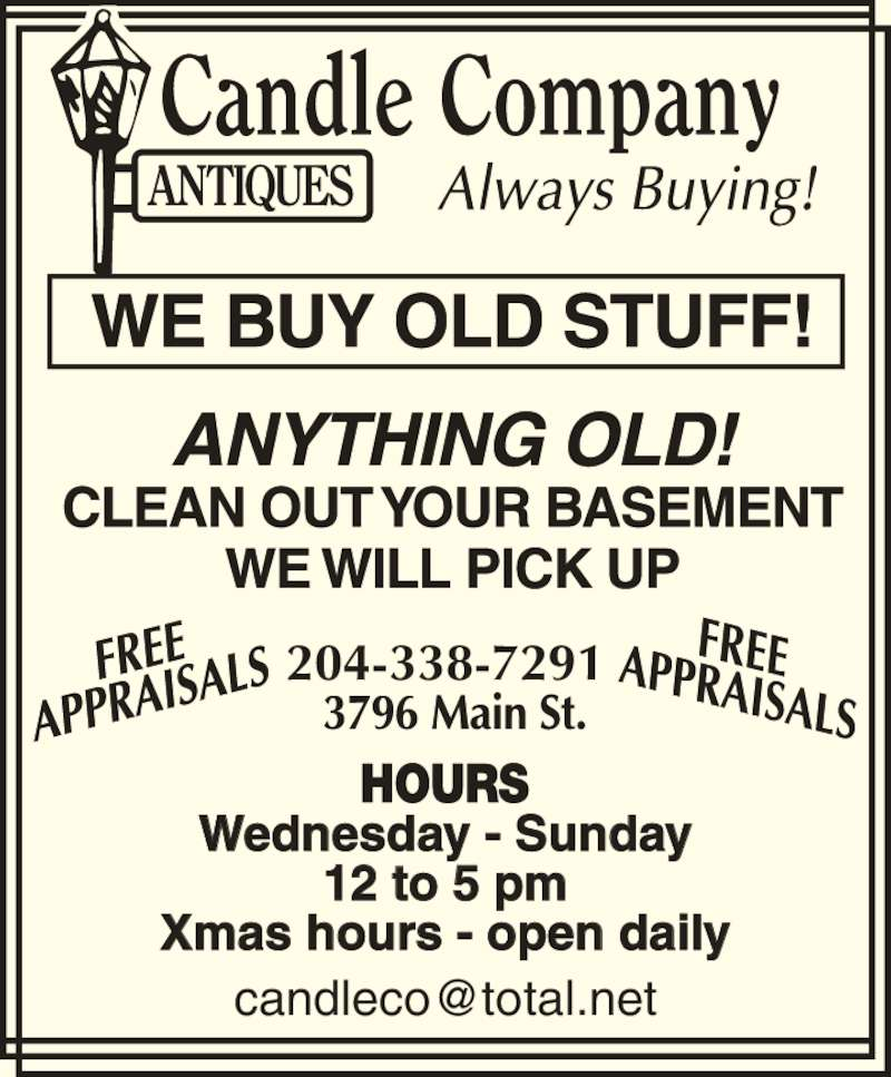 Candle Company Antiques (204-338-7291) - Display Ad - 12 to 5 pm Xmas hours - open daily 204-338-7291 Wednesday - Sunday