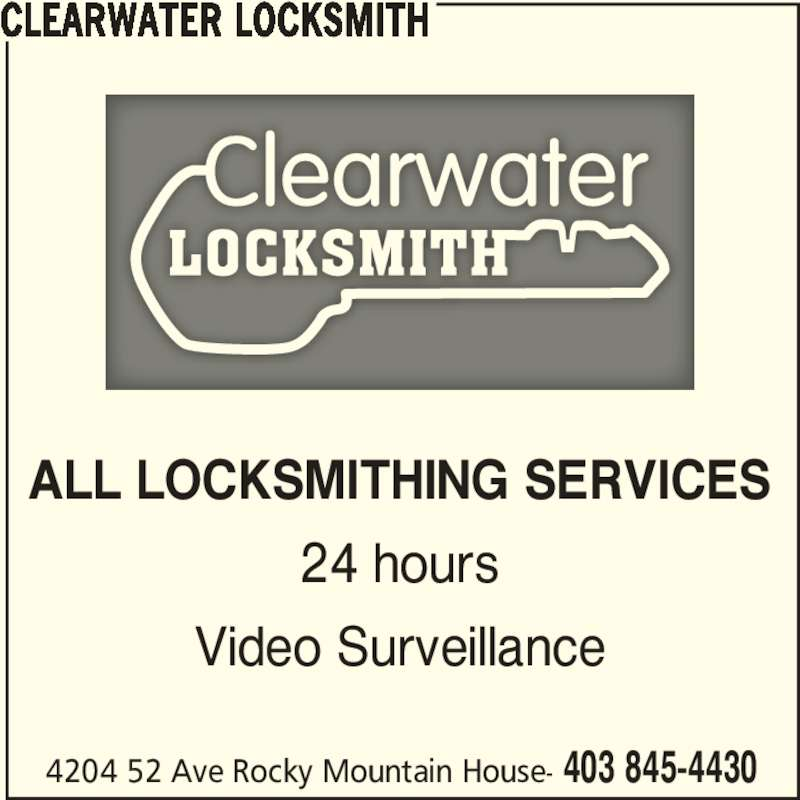 Clearwater Locksmith (403-845-4430) - Display Ad - 4204 52 Ave Rocky Mountain House- 403 845-4430 CLEARWATER LOCKSMITH ALL LOCKSMITHING SERVICES 24 hours Video Surveillance