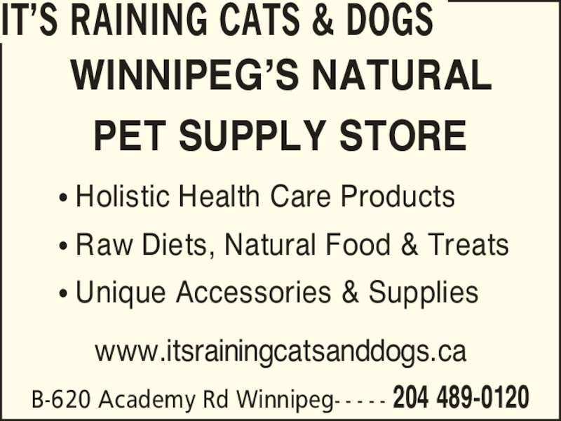 Its Raining Cats & Dogs (204-489-0120) - Annonce illustrée======= -