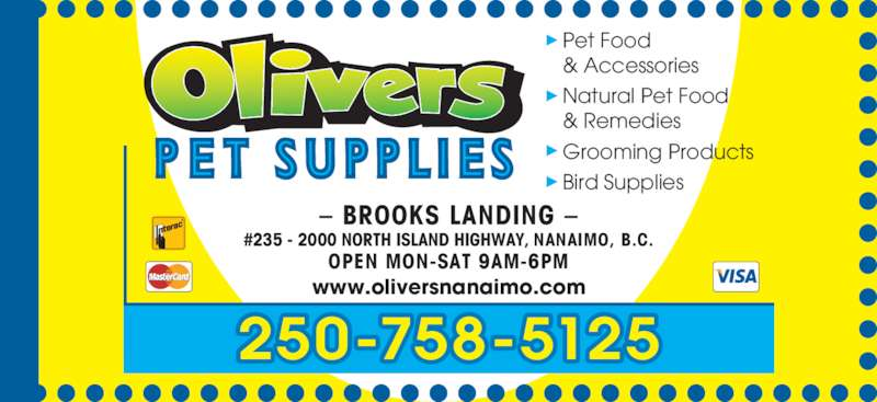 Olivers Pet Supplies (250-758-5125) - Annonce illustrée======= -