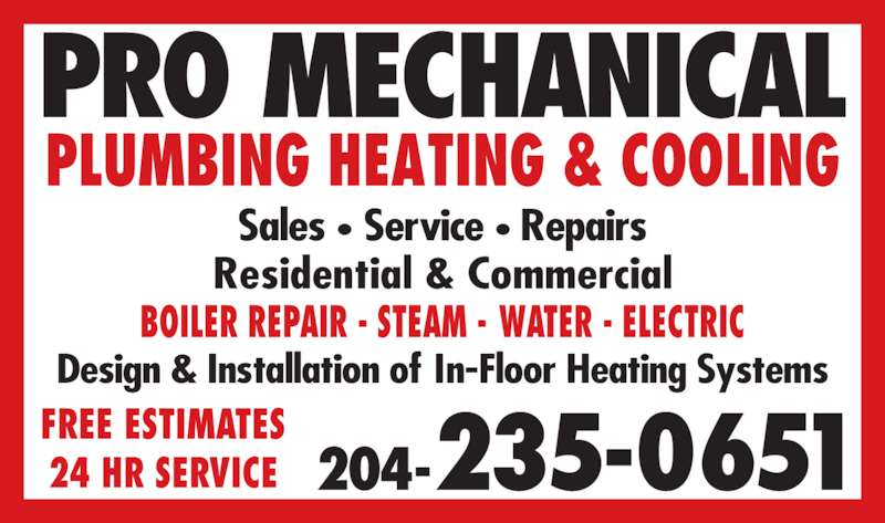 Pro Mechanical Plumbing Heating & Cooling (204-235-0651) - Annonce illustrée======= -