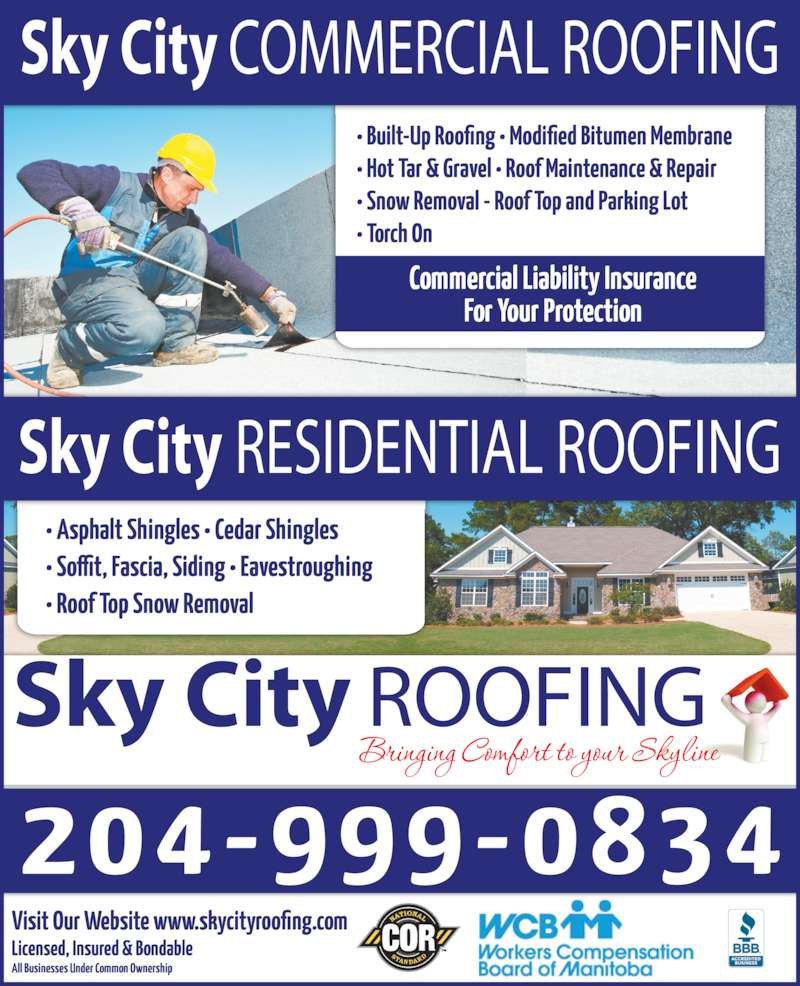 Sky City Roofing (204-999-0834) - Display Ad - Sky City COMMERCIAL ROOFING Sky City RESIDENTIAL ROOFING Sky City ROOFING