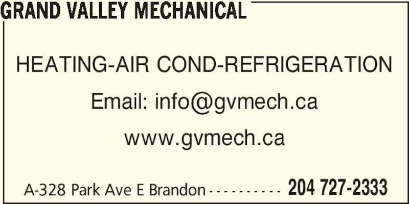 Grand Valley Mechanical (204-727-2333) - Annonce illustrée======= -