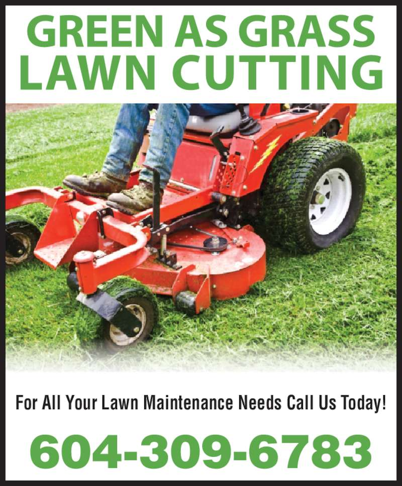 Green Grass Lawn Care Nebraska : Ad for all your lawn maintenance needs call us today