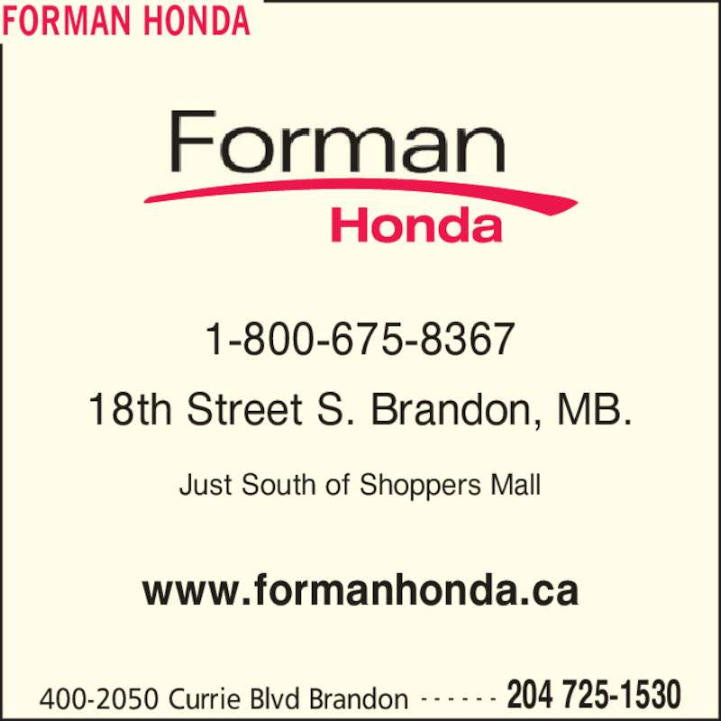 Forman honda opening hours 2080 currie blvd brandon mb for Brandon honda service hours