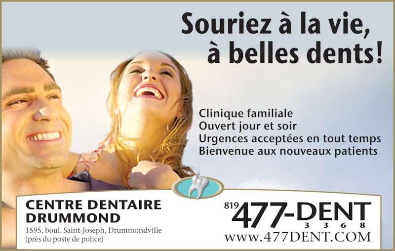 Centre Dentaire Drummond (819-477-3368) - Annonce illustrée======= -
