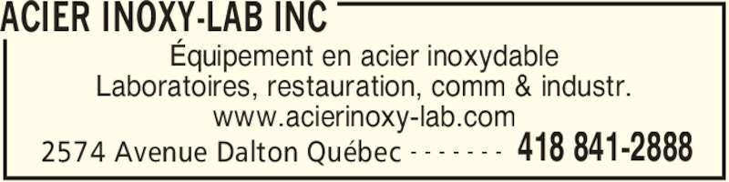 Acier Inoxy-Lab Inc (418-841-2888) - Annonce illustrée======= - ACIER INOXY-LAB INC Équipement en acier inoxydable Laboratoires, restauration, comm & industr. www.acierinoxy-lab.com 2574 Avenue Dalton Québec 418 841-2888- - - - - - -