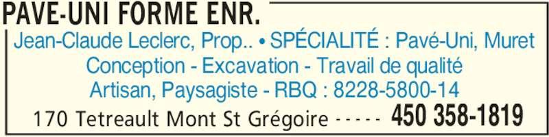 Pave uni forme enr horaire d 39 ouverture 170 rue t treault mont saint gr goire qc - Leclerc saint gregoire horaires ...