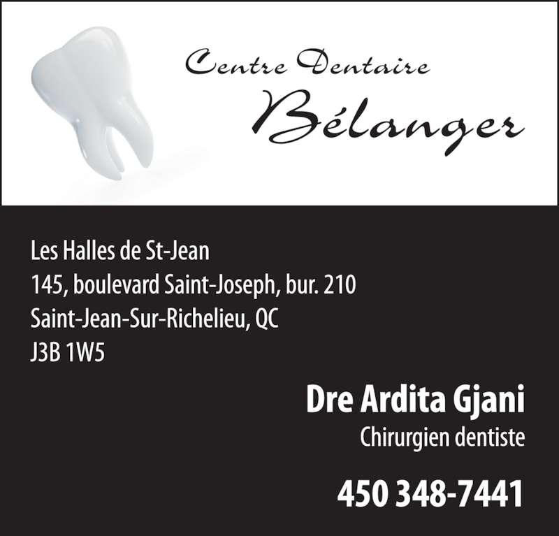 Centre Dentaire Bélanger (450-348-7441) - Annonce illustrée======= -