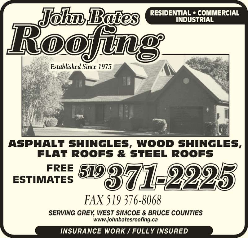 John Bates Roofing Opening Hours 102778 Grey Road 18