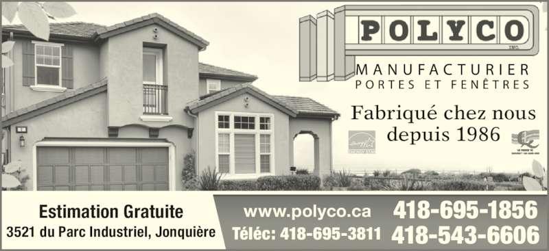 Fen tres polyco inc jonqui re qc 3521 rue du parc for Porte fenetre futura laval