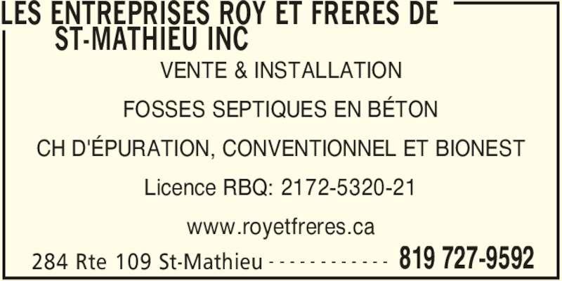 les entreprises roy fr res de st mathieu inc horaire d 39 ouverture 284 rte 109 saint. Black Bedroom Furniture Sets. Home Design Ideas