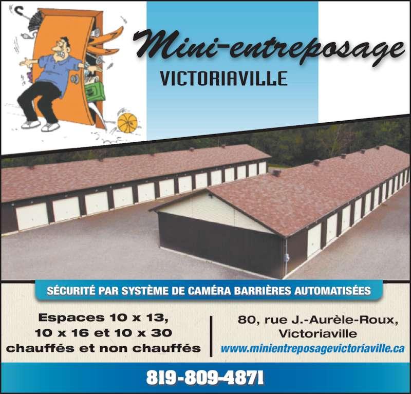 Mini entreposage victoriaville horaire d 39 ouverture 80 for Entreposage meuble quebec