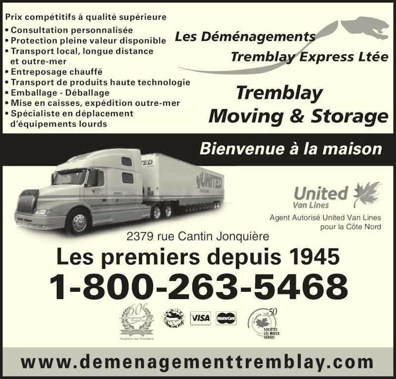 d m nagements tremblay express lt e horaire d 39 ouverture 2379 rue cantin jonqui re qc. Black Bedroom Furniture Sets. Home Design Ideas