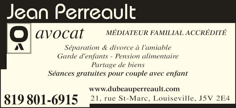 jean perreault avocat 21 rue saint marc louiseville qc. Black Bedroom Furniture Sets. Home Design Ideas