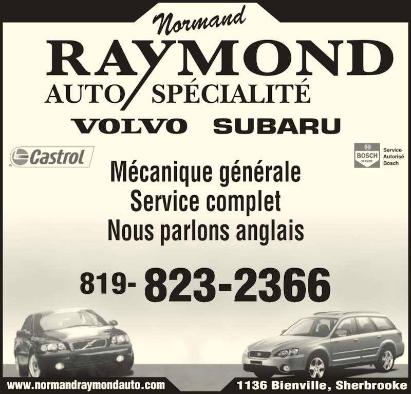 Normand Raymond Auto Spécialité Enr (819-823-2366) - Annonce illustrée======= - 1136 Bienville, Sherbrooke Normand AUTO SPÉCIALITÉ Mécanique générale Service complet Nous parlons anglais 823-2366819- www.normandraymondauto.com