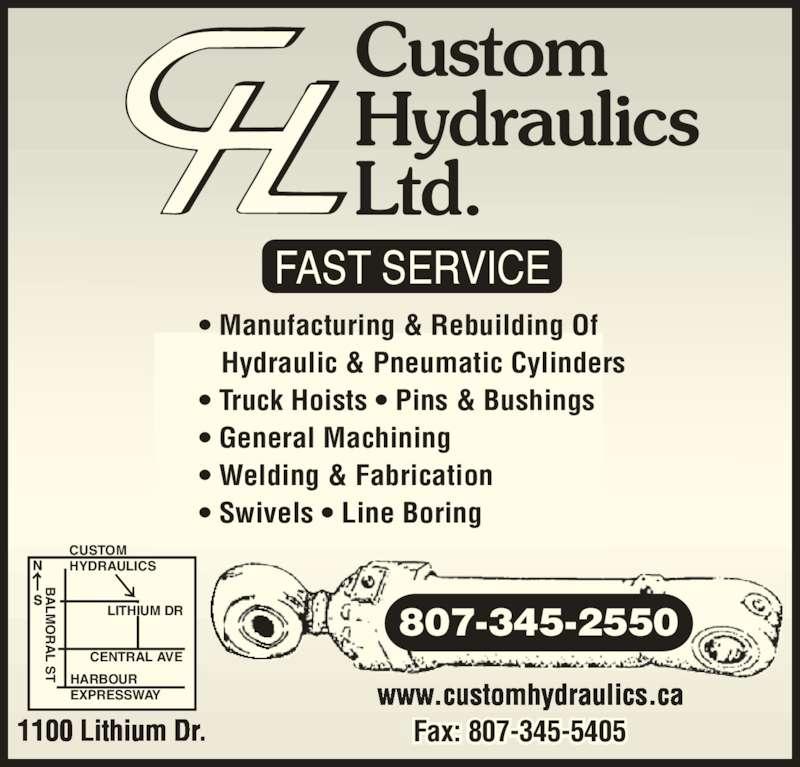 Custom Hydraulics Ltd Opening Hours 1100 Lithium Dr