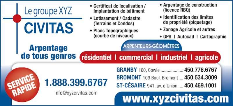 Groupe xyz civitas arpenteurs g om tres horaire d 39 ouverture 100 160 rue cowie granby qc - Regles de construction en limite de propriete ...