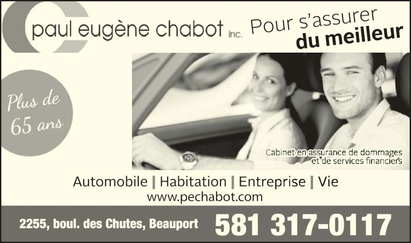 Assurance Chabot Paul Eugène Inc (418-667-8550) - Annonce illustrée======= - 581 317-0117 www.pechabot.com