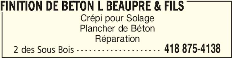 Finition de Béton L Beaupré & Fils (418-875-4138) - Annonce illustrée======= - Plancher de Béton Réparation FINITION DE BETON L BEAUPRE & FILS 418 875-41382 des Sous Bois - - - - - - - - - - - - - - - - - - - - Crépi pour Solage
