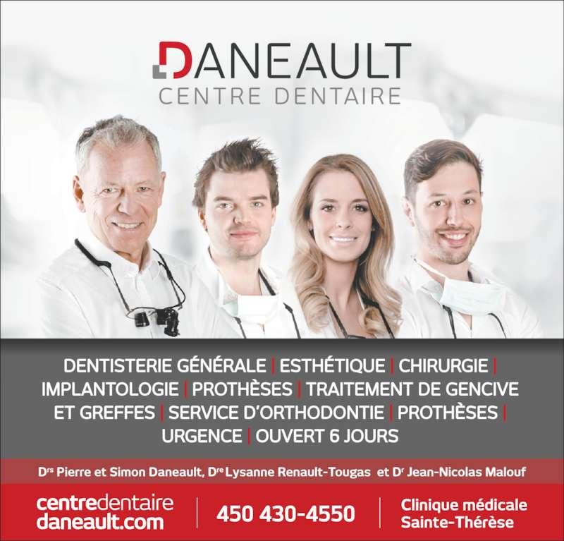 Centre Dentaire Daneault (4504304550) - Annonce illustrée======= -