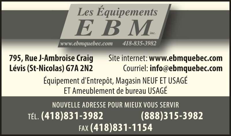 Les Équipements Ebm Inc (418-831-3982) - Annonce illustrée======= -