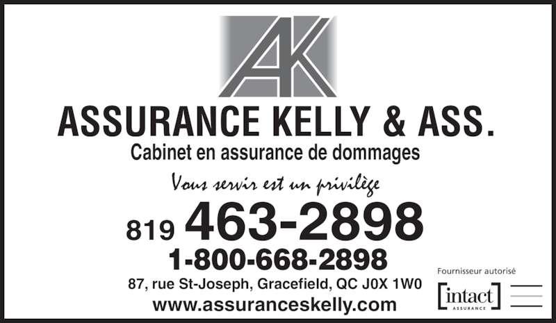 Assurance Kelly & Ass Inc (819-463-2898) - Annonce illustrée======= - Cabinet en assurance de dommages 87, rue St-Joseph, Gracefield, QC J0X 1W0 www.assuranceskelly.com 819 463-2898 1-800-668-2898