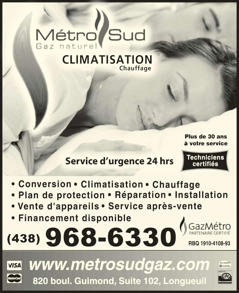 Metro Sud Gaz Naturel Inc (450-670-6600) - Annonce illustrée======= - Recommandé Chauffage CLIMATISATION
