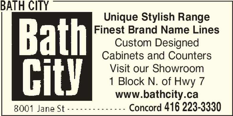 Bath City Opening Hours 8001 Jane St Concord On