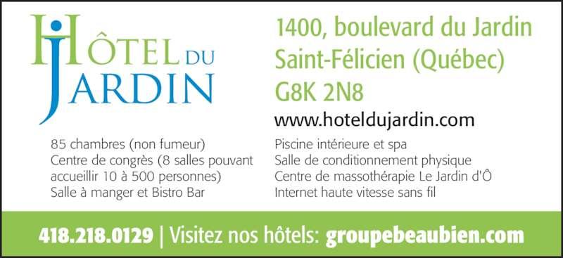 St Felicien Hotel