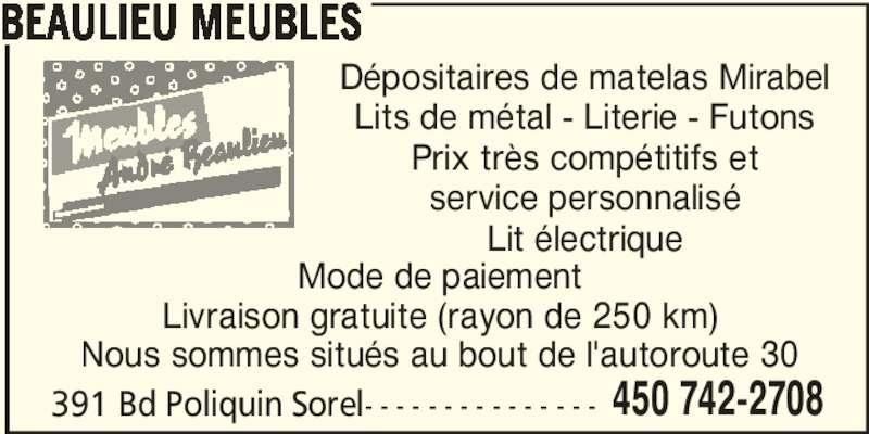 Beaulieu meubles 391 boul poliquin sorel tracy qc for Beaulieu meuble sorel tracy