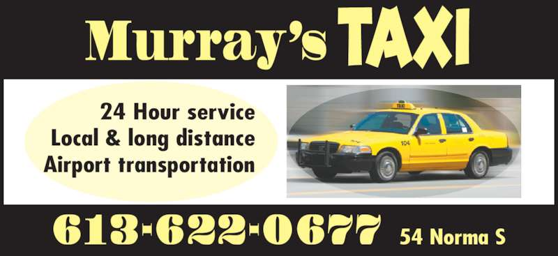 Murray's Taxi (613-622-0677) - Annonce illustrée======= - Murray's TAXI 24 Hour service Local & long distance Airport transportation 613-622-0677 54 Norma S