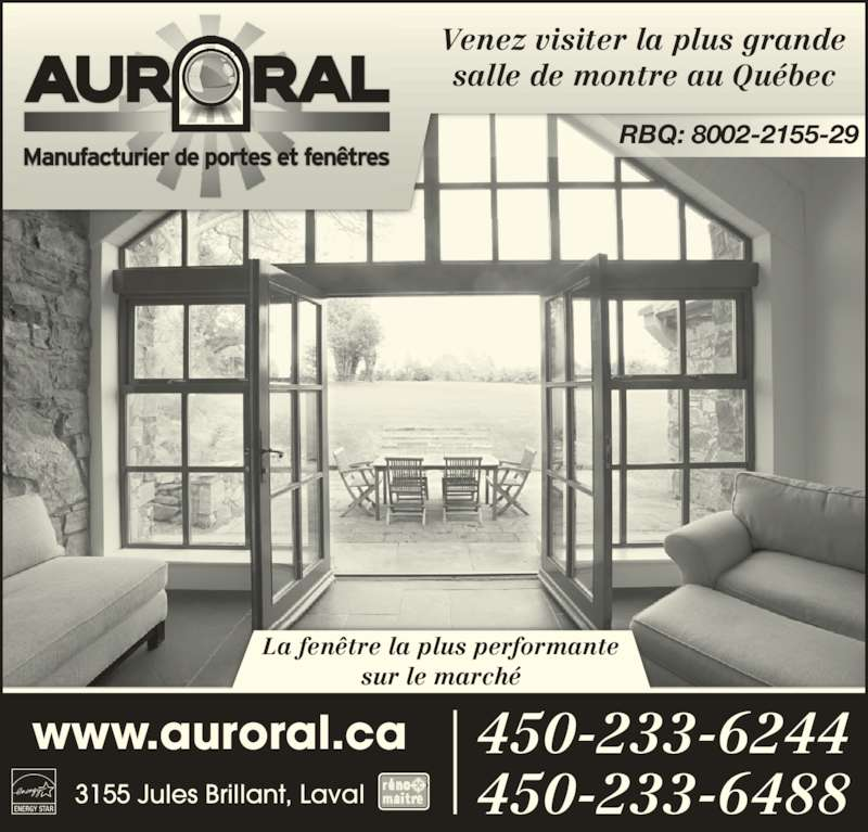 Auroral portes fen tres horaire d 39 ouverture 3155 for Fenetre energy star quebec