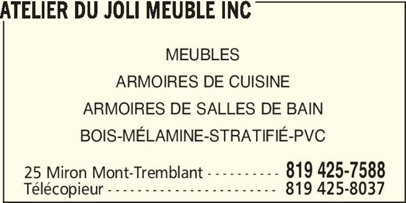 Atelier du joli meuble 25 ch miron mont tremblant qc for Meuble branchaud mont tremblant